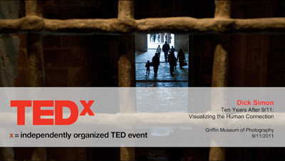 TEDx Talk: Ten Years After 9/11